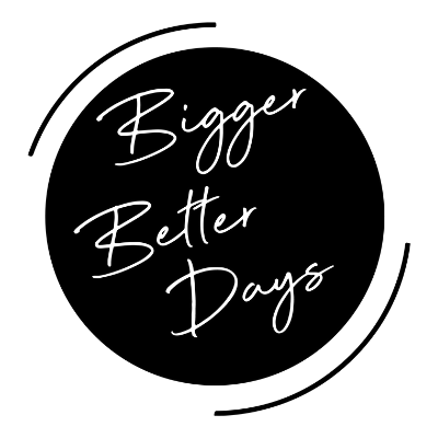 Bigger Better Days I Lifestyle Blog Logo