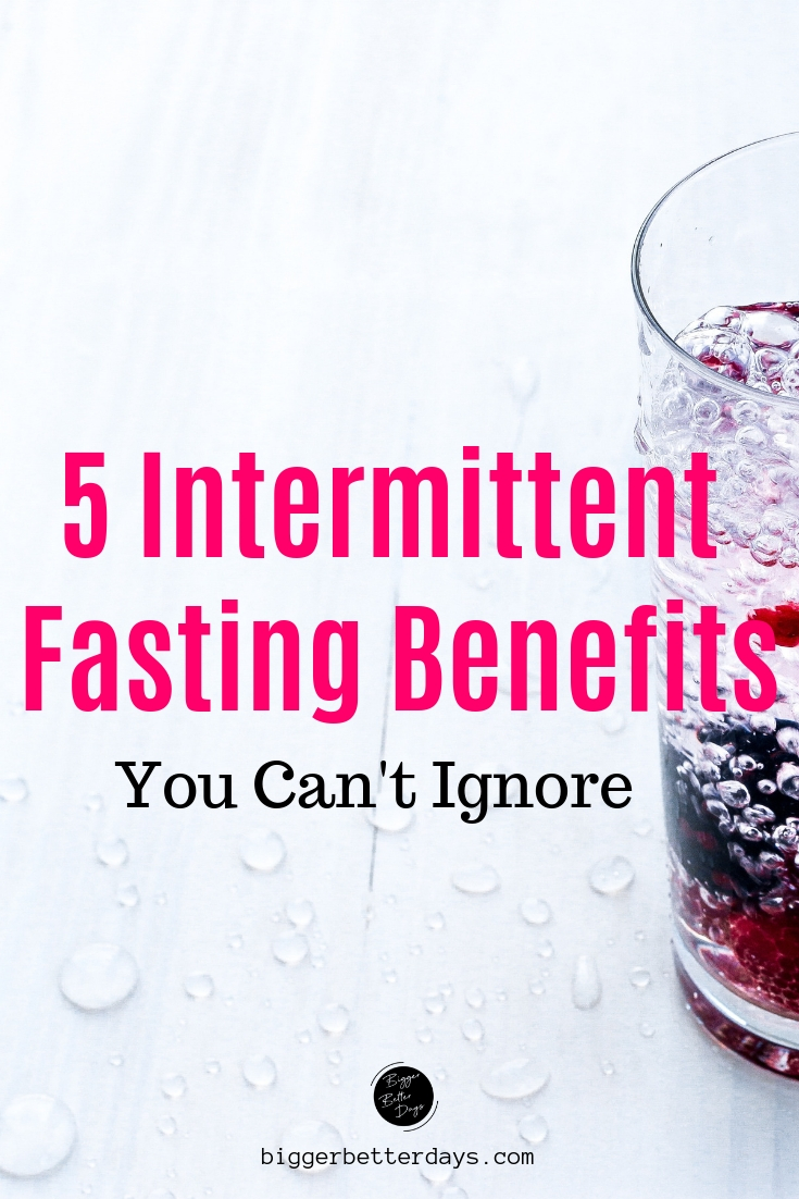 5 intermittent fasting benefits you can't ignore
