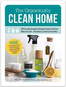 organically clean home natural cleaning products book
